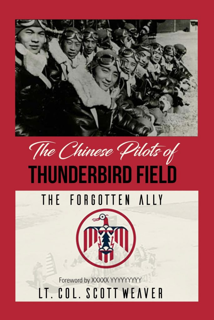 chineese pilots of thunderbird field by lt. col. scott weaver